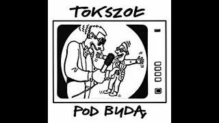 Download Lagu Pod Budą - Tokszoł (Cały album) Gratis STAFABAND