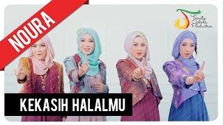 Noura Kekasih Halalmu The Only One Official Audio Clip