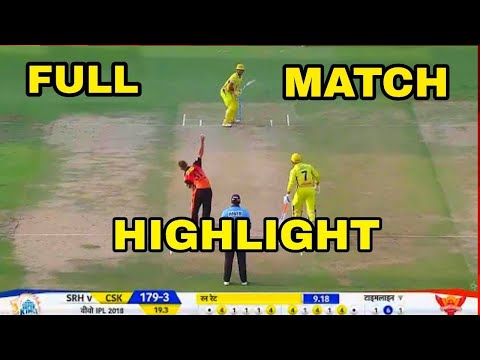 ipl final highlights 2018 : csk vs srh final match highlights