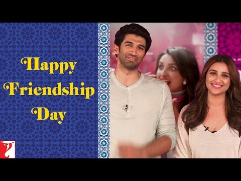 Aditya Roy Kapur & Parineeti Chopra - Wishing Happy Friendship Day - Daawat-e-Ishq