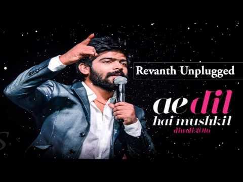Ae Dil Hai Mushkil | Revanth Unplugged | Indian Idol 2017 thumbnail