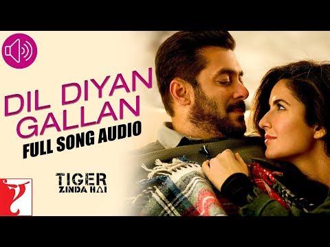 Dil Diyan Gallan - Full Song Audio | Tiger Zinda Hai | Atif Aslam | Vishal And Shekhar