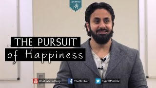 The Pursuit of Happiness –  Hamza Tzortzis