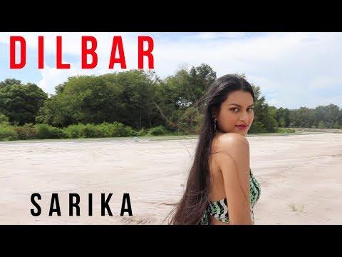 Download Lagu  Dilbar - Neha Kakkar, Dhvani Bhanushali, Ikka -  Satyameva Jayate - Cover by Sarika Mp3 Free