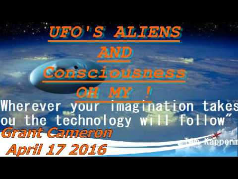 Grant Cameron UFOS Aliens and Consciousness OH MY The Hundredth Monkey Radio April 17 2016