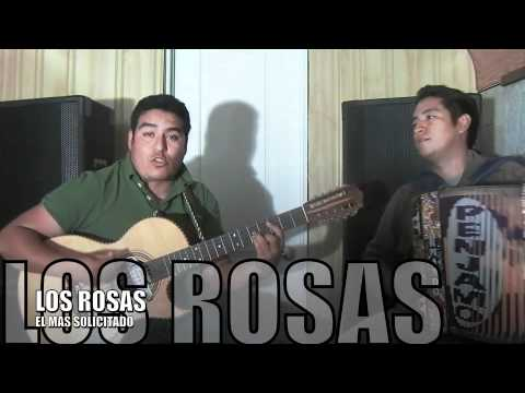 LOS ROSAS-CORRIDO EL MAS SOLICITADO