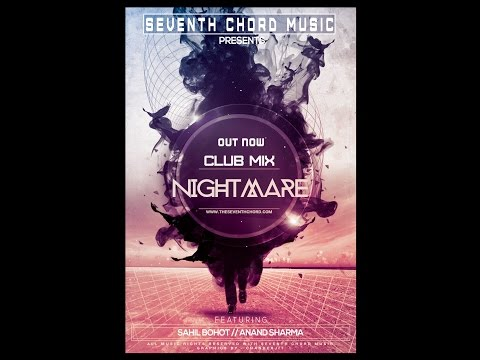 NIGHTMARE - CLUB MIX | SAHIL BOHOT | ANAND SHARMA