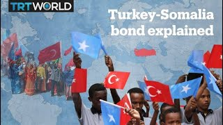 Why is Turkey investing in Somalia?