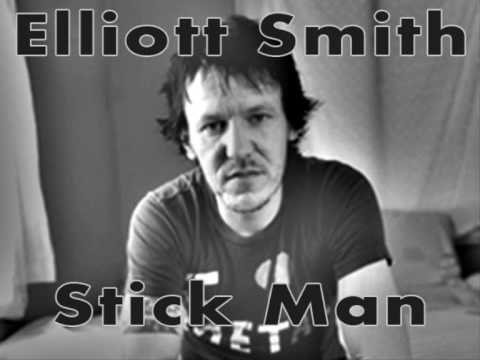 Elliott Smith - Stickman