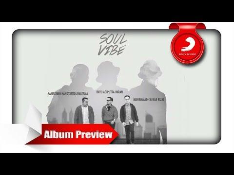 download lagu Soulvibe - Bersinar Album Preview gratis