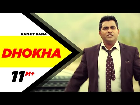 Dhokha   Ranjit Rana   Full Official Music Video 2014