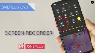OnePlus 7 Pro Screen Recorder for OnePlus 6 & 6T