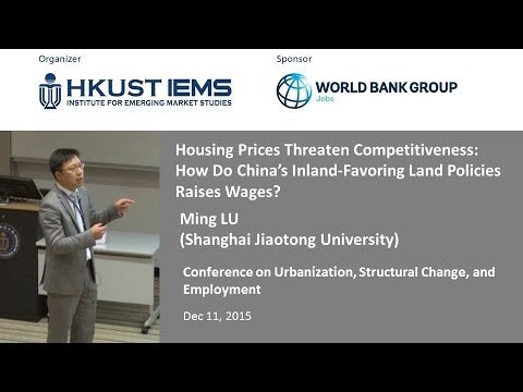 Ming LU: Housing Prices Threaten Competitiveness: How Do China's Inland-Favoring Land Policies....