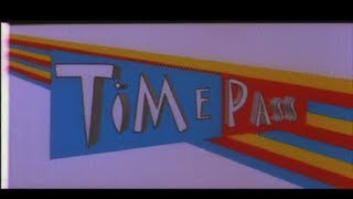 Trailer - Time Pass