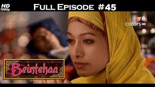 Beintehaa - Full Episode 45 - With English Subtitles