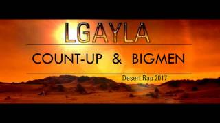 ✪ COUNT-UP✪ Ft ✪ BIGMEN ✪ LGAYLA ✪ 2017