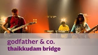 Godfather & Co. - Thaikkudam Bridge - Music Mojo Season 3 - Kappa TV