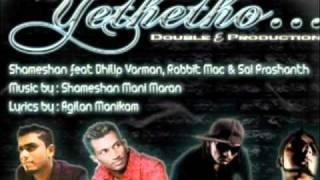 Yethetho - Shameshan feat Dhilip Varman & Sai Prashanth & Rabbit Mac Psycho Unit