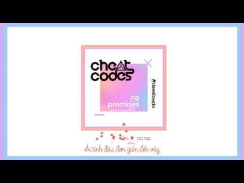 [Vietsub + Musics] No Promises - Cheat Codes, Demi Lovato