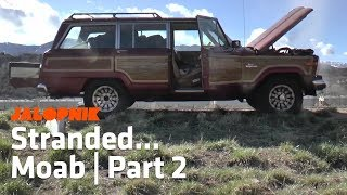 Our $800 Jeep Grand Wagoneer Leaves Us Stranded | Part 2