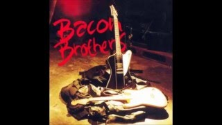 Watch Bacon Brothers Only A Good Woman video