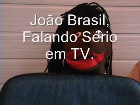 João Brasil tá de olho em você. Te cuida Malafaia..wmv