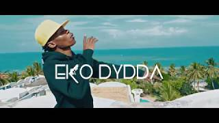 Eko Dydda -  Wacha Wajue (Official Video)