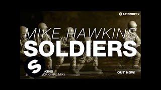 Mike Hawkins - Soldiers (Original Mix)