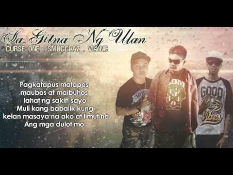Sa Gitna Ng Ulan   Curse One, Smugglaz, Vlync (clear Version) video