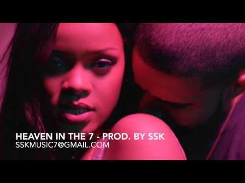"Drake ""Controlla"" X Rihanna ""Work"" Type Beat; Heaven in the 7 - Prod. by SSK"