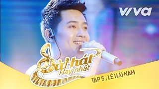 Về Với Mẹ - Lê Hải Nam | Tập 5 Sing My Song - Bài Hát Hay Nhất 2016 [Official]