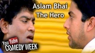 LKLKBK - Aslam Bhai The Hero - Comedy Week Exclusive