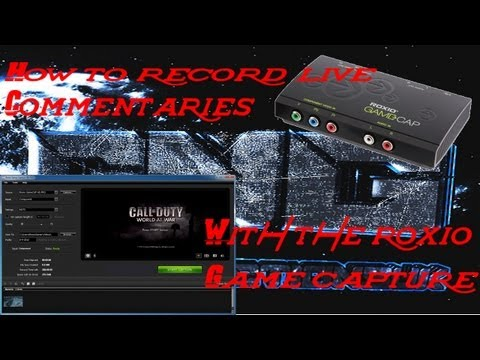 How to record live commentaries with the Roxio game capture (primarily xbox)