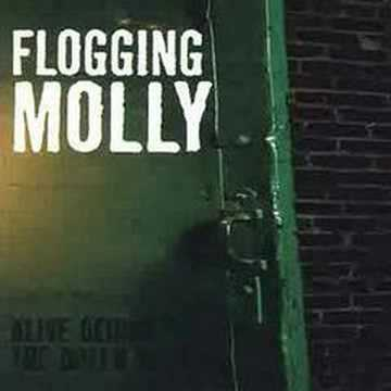 Flogging Molly - Never Met A Girl Like You Before