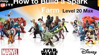 Disney Infinity 3.0 How to Build a Spark Farm Level 20 Max