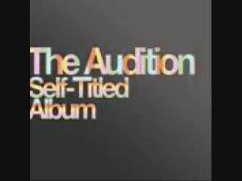 The Audition - Its Gonna Be Hard When Im Gone