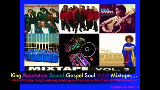 King Revelation Sound..Gospel Soul Vol.3 Mixtape.