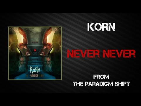 Korn - Never Never [lyrics Video] video