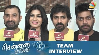 Chennai 28 2 Is For both Youth & Family Audience – Vaibhav, Nithin Sathya, Aravind Interview