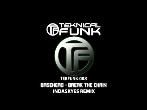 Basehead - Break The Chain feat. Jamie Lin (Indaskyes Remix)