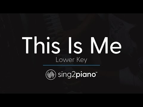 This Is Me [LOWER Piano Karaoke] Keala Settle & The Greatest Showman Ensemble
