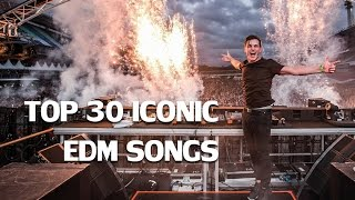 Top 30 Most Iconic Edm Songs   Rave Nation
