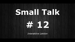 Deutsch Lernen | Interaktive Lektion 12 | Was machst du beruflich? | #SmallTalk | Learn German HD♫