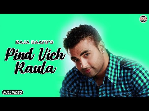 Pind Vich Roula | PTC Star Night | Raja Baath | Full Official...