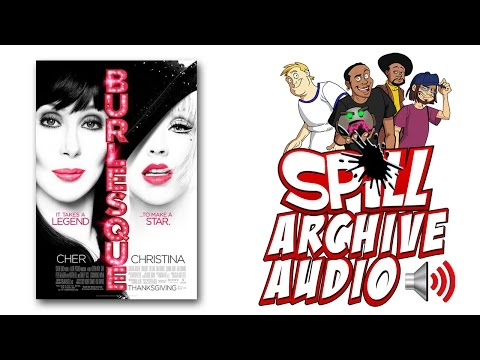'Burlesque' Spill Audio Review