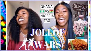 Jollof Wars/ Ghana vs Nigeria Tag!!