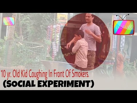Kid Coughing In Front Of Smokers (SOCIAL EXPERIMENT) - iDiOTUBE