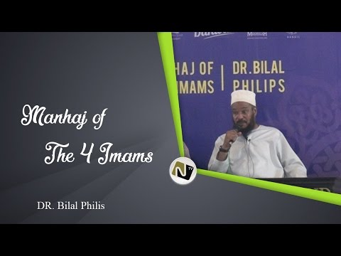 DR. Bilal Philis - Manhaj Of The 4 Imams