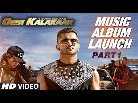 Desi Kalakaar Music Album Launch - Part - 1 | Yo Yo Honey Singh...