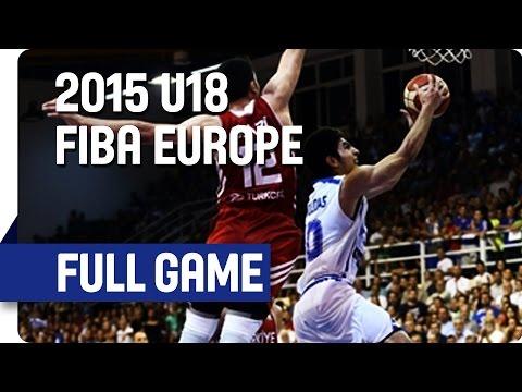 Greece v Turkey - Final Full Game - 2015 U18 European Championship Men